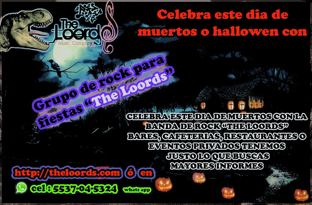 Grupo de rock para fiestas the loords hallowen dia de muertos